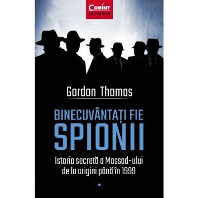 Binecuvantati fie spionii de Gordon Thomas [0]