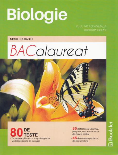BACalaureat Biologie vegetala si animala - Clasele 9-10 - 80 de teste [0]
