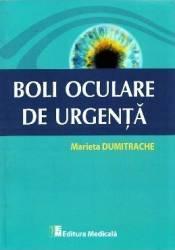 Boli oculare de urgenta de Marieta Dumitrache 0