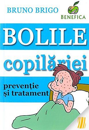Bolile copilariei - preventie si tratament de Bruno Brigo 0