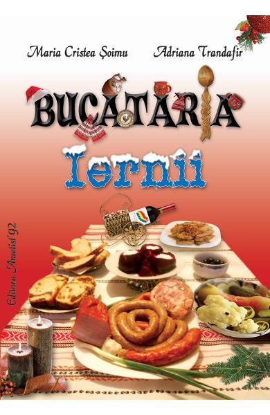 Bucataria iernii de Maria Cristea Soimu, Adriana Trandafir 0