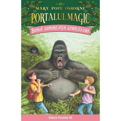 Buna dimineata, gorilelor! Portalul Magic de Mary Pope Osborne [0]