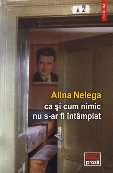ca si cum nimic nu s-ar fi intamplat de Alina Nelega 0