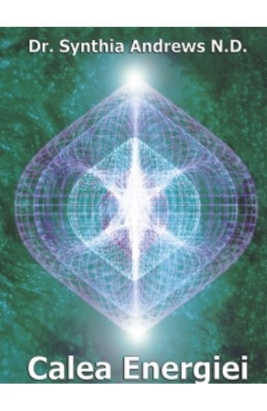 Calea Energiei de Synthia Andrews 0