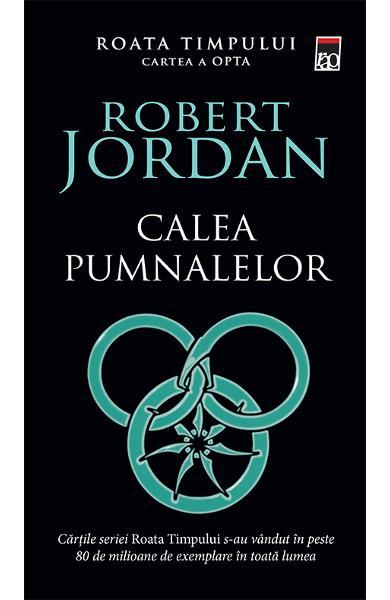 Calea pumnalelor de Robert Jordan