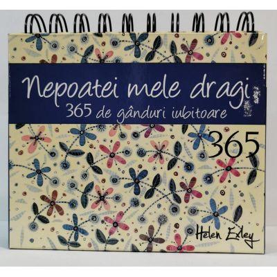 Calendar nepoatei mele dragi 365 de ganduri iubitoare de Helen Exlye 0