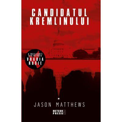Candidatul Kremlinului de Jason Matthews 0