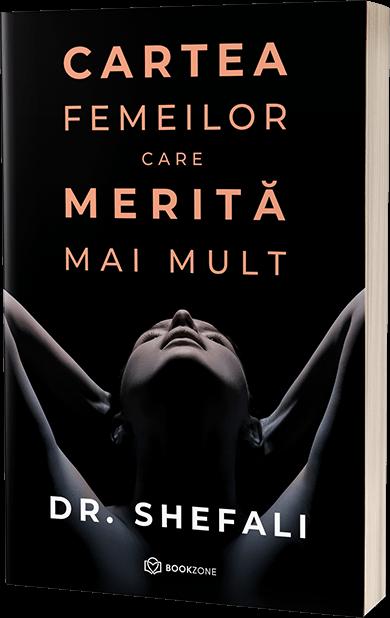 Cartea femeilor care merita mai mult de Dr. Shefali Tsabary [0]