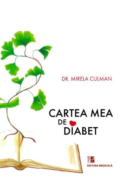 Cartea mea de diabet de Mirela Culman 0