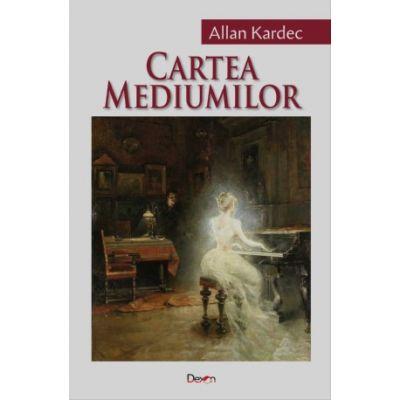 Cartea mediumilor de Allan Kardec [0]