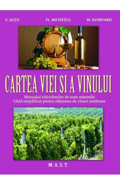 Cartea viei si a vinului de V. Gutu, Fl. Mateescu, M. Avarvarei 0
