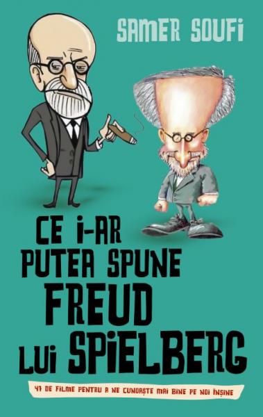 Ce i-ar putea spune Freud lui Spielberg [0]