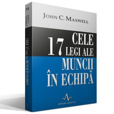 Cele 17 legi ale muncii in echipa de JOHN C. MAXWELL [0]