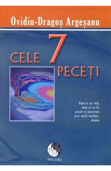 Cele 7 Peceti de Ovidiu-Dragos Argesanu 0