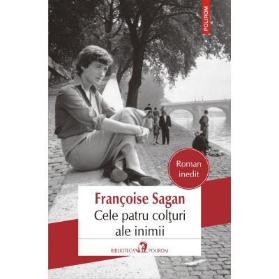 Cele patru colturi ale inimii de Francoise Sagan [0]