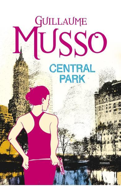 Central Park de Guillaume Musso 0