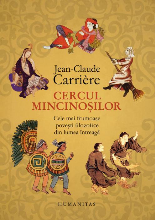 Cercul mincinosilor de Jean-Claude Carriere 0