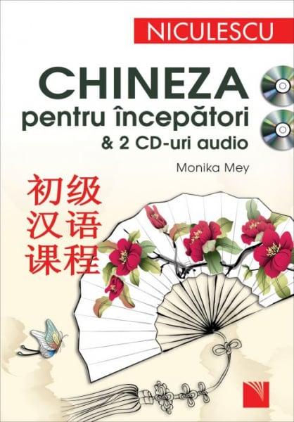 Chineza pentru incepatori & 2 CD-uri audio de Monika Mey 0