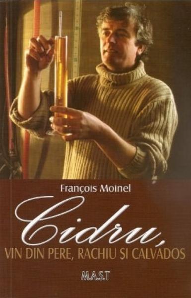 Cidru, vin din pere, rachiu si calvados de Francois Moinel [0]