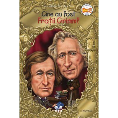 Cine au fost Fratii Grimm? de Avery Reed [0]