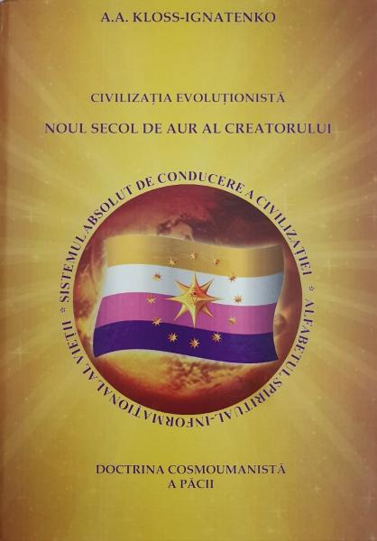 Civilizatia evolutionista noul secol de aur al creatorului de A.A. KLOSS-IGNATENKO [0]