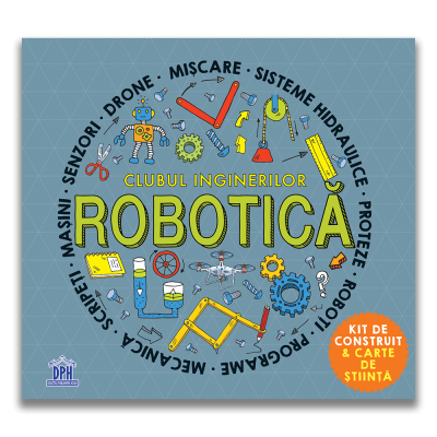 Clubul inginerilor. Robotica de Rob Colson, Eric Smith [0]