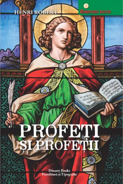 Profeti si profetii de Henri Robert 0