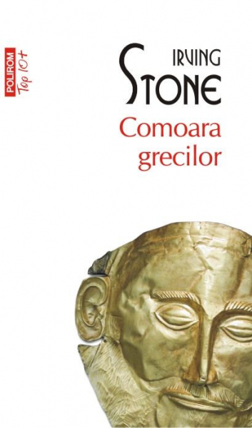 Comoara grecilor (Top 10+) de Irving Stone 0