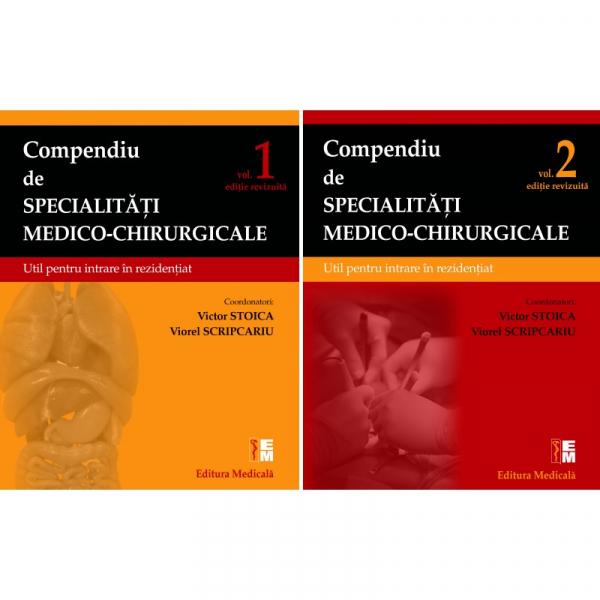 Compendiu de specialitati medico-chirurgicale. Volumele 1 si 2. Editie revizuita 0