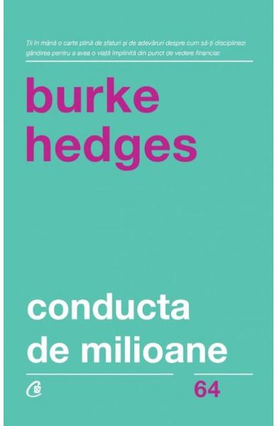 Conducta de milioane de Burke Hedges 0