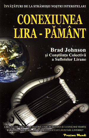 Conexiunea Lira-Pamant de Brad Johnson 0