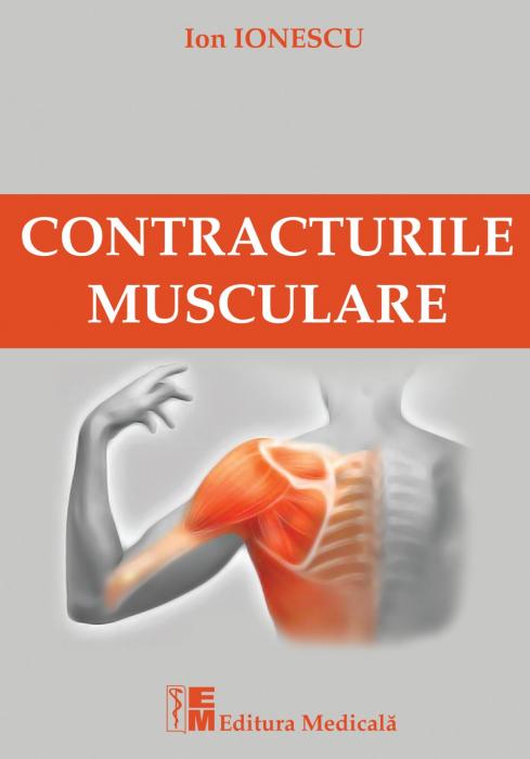 Contracturile musculare de Ion Ionescu 0