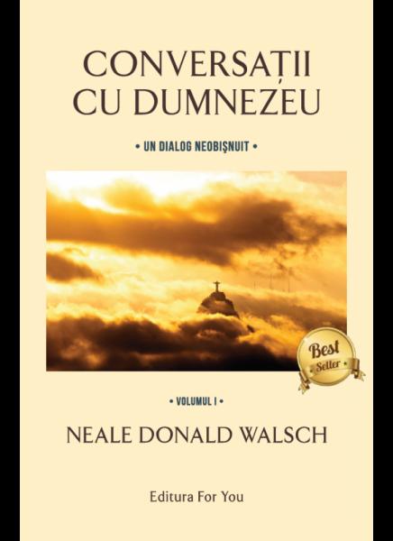 Conversatii cu Dumnezeu 1+2 de Neale Donald Walsch 0