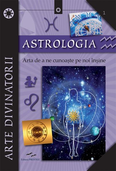 Astrologia. Arta de a ne cunoaste pe noi insine 0