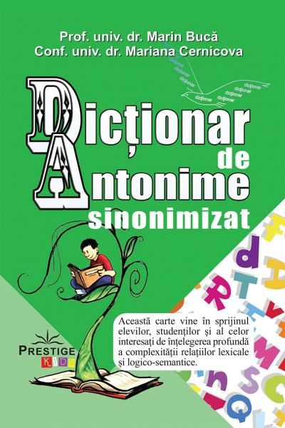Dictionar de Antonime sinonimizat - Marin Buca, Mariana Cernicova 0