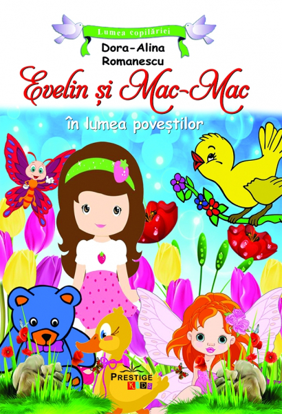 Evelin si Mac-Mac in lumea povestilor