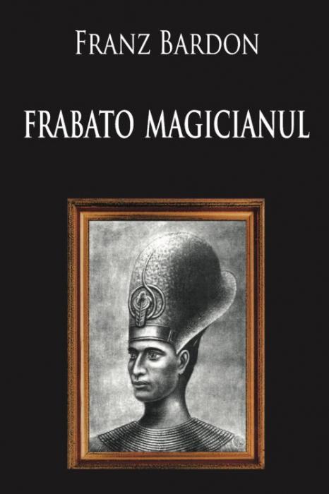 Frabato magicianul de Franz Bardon [0]