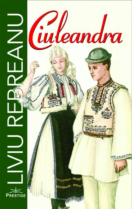 Ciuleandra de Liviu Rebreanu [0]
