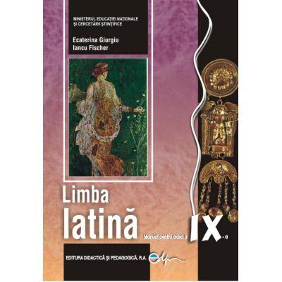 Limba latina, manual pentru clasa a IX-a de Ecaterina Giurgiu, Iancu Fischer 0