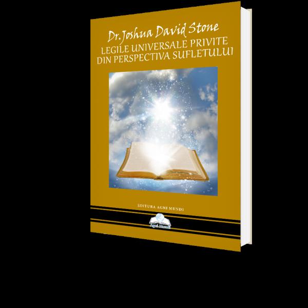 Legile Universale Privite din Perspectiva Sufletului de Dr. Joshua David Stone [0]