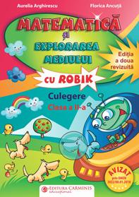 Matematica si explorarea mediului cu Robik Clasa a IIa de A. Arghirescu [0]