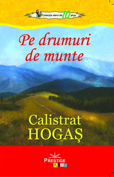 Pe drumuri de munte - Calistrat Hogas