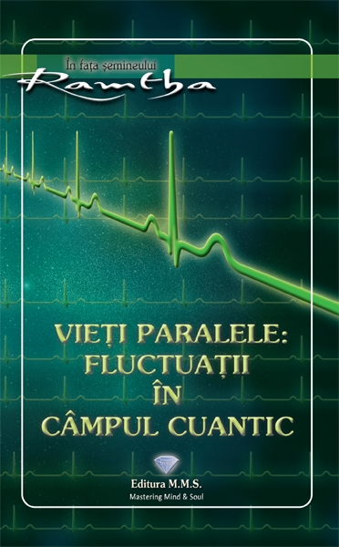 Vieti paralele: fluctuatii in campul cuantic - Ramtha 0