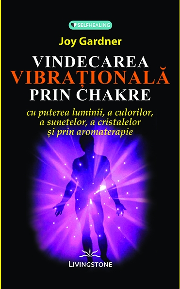 Vindecarea vibrationala prin chakre- Prestige 0