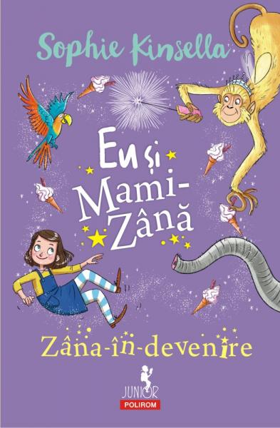 Eu si Mami-Zana. Zana-in-devenire de Sophie Kinsella [0]