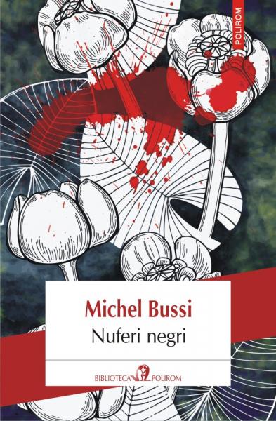 Nuferi negri de Michel Bussi 0