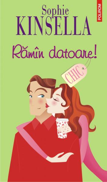 Ramin datoare! de Sophie Kinsella [0]