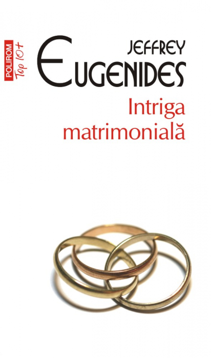Intriga matrimoniala - editie de buzunar (Top 10+) de Jeffrey Eugenides [0]