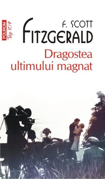 Dragostea ultimului magnat de F. Scott Fitzgerald 0