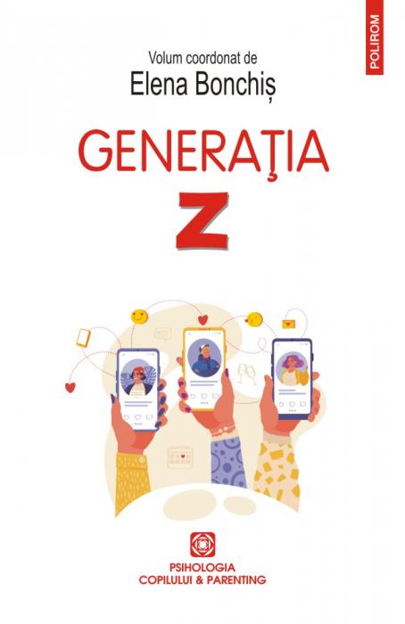 Generatia Z de Elena Bonchis 0